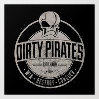 Dirty Pirates Art Print