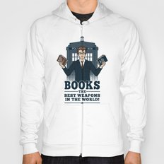 The Best Weapons in the World Hoody