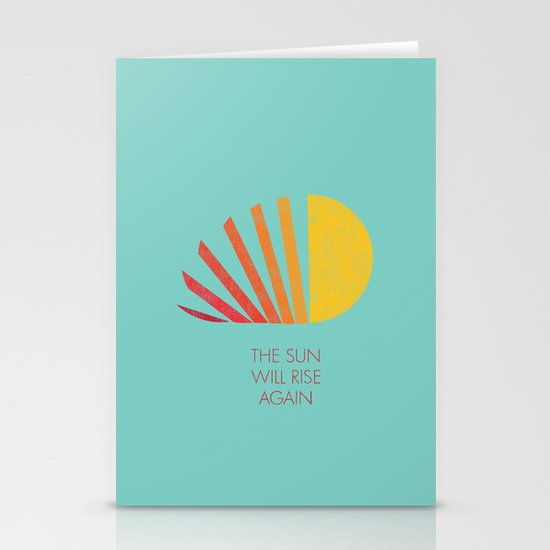 The Sun Will Rise Again Stationery Card