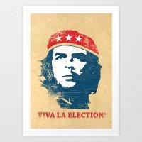Viva La Election! Art Print