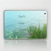 Don't Over Think Laptop & iPad Skin