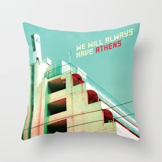 We Will Always Have Athens Throw Pillow