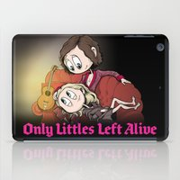 Only Littles Left Alive iPad Case