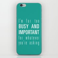 Busy And Important iPhone & iPod Skin