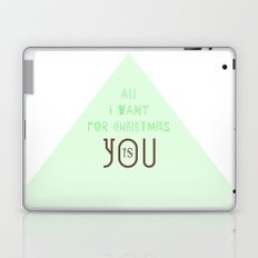 All I Want For Christmas Is You Laptop & iPad Skin