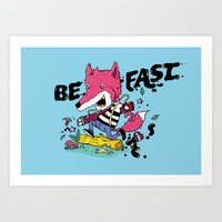 Be fast Art Print
