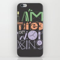 Tired of Working iPhone & iPod Skin