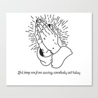 Lord Keep Me From Cussing Somebody Out Today Canvas Print