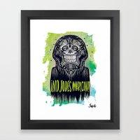 No Jodes Maricon Framed Art Print