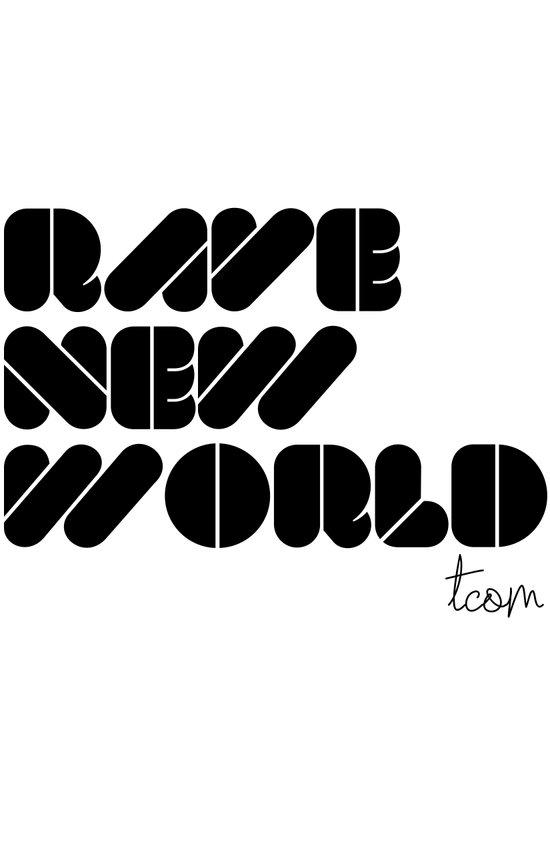 RAVE NEW WORLD Art Print