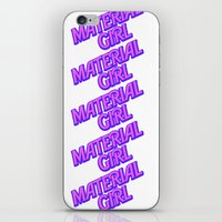 I Am A Material Girl iPhone & iPod Skin