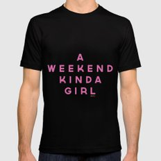 A Weekend Kinda Girl Mens Fitted Tee Black SMALL