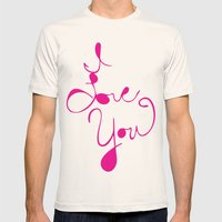 I Love You Mens Fitted Tee Natural SMALL