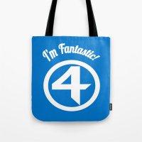 I'm Fantastic! Tote Bag