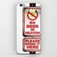 No Beer in Heaven iPhone & iPod Skin
