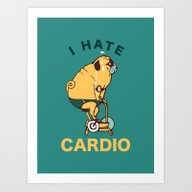 I Hate Cardio Art Print