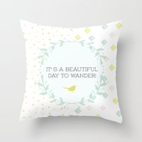 It's A Beautiful Day To … Throw Pillow
