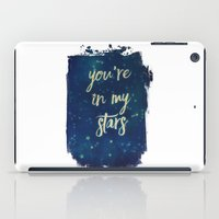 you're in my stars iPad Case