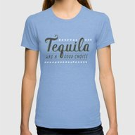 Tequila Was A Good Choic… Womens Fitted Tee Tri-Blue SMALL