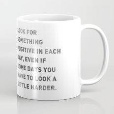 Look For Something Positive Mug