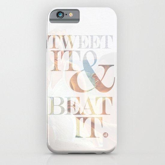tweet it & beat it. iPhone & iPod Case