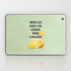When life gives you lemons, make lemonade quotes Laptop & iPad Skin