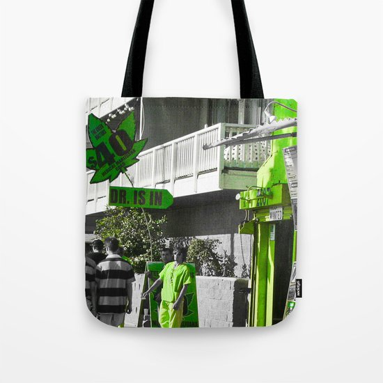 The Doctor Is In... Tote Bag