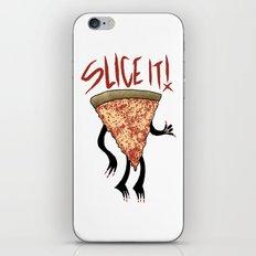 Any way you slice it... iPhone & iPod Skin