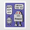 Beeping Robot Art Print