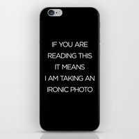 Ironic Photo iPhone & iPod Skin