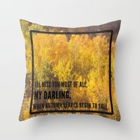 darling, autumn leaves are falling Throw Pillow