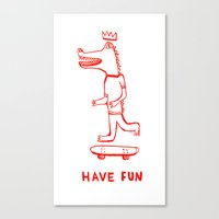 Have Fun Canvas Print