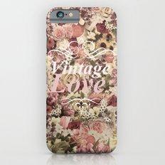 VINTAGE LOVE  Slim Case iPhone 6s