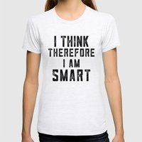 I think, therefore I am Smart - on white Womens Fitted Tee Ash Grey SMALL