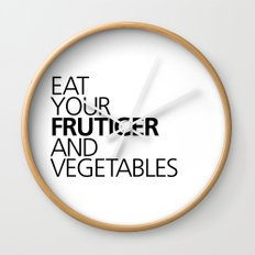 EAT YOUR FRUTIGER AND VEGETABLES Wall Clock