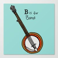 B is for Banjo  Canvas Print