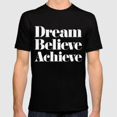 Dream, Believe, Achieve Mens Fitted Tee Black SMALL