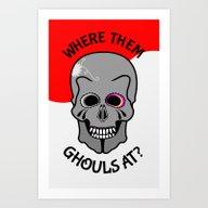 Skull | Where Them Ghoul… Art Print