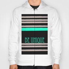 Be Unique Hoody