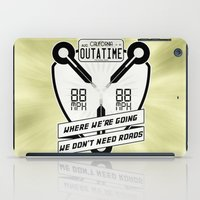 We Don't Need Roads iPad Case