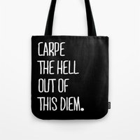 Carpe Diem ///www.pencil… Tote Bag