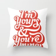Throw Pillow featuring I'm Yours & You're Mine by Jude Landry