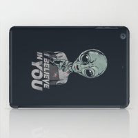 i believe in you iPad Case