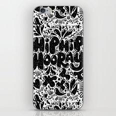 HIP HIP HOORAY iPhone & iPod Skin