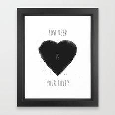 how deep is your love Framed Art Print