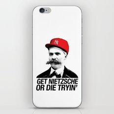 Get nietzsche or die tryin' iPhone & iPod Skin