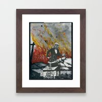Complimentary Anesthetics amidst firebomb and spiritual tranquilizer raid. Framed Art Print