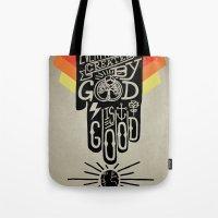 It's Good Tote Bag