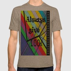 Always Give 100% Mens Fitted Tee Tri-Coffee SMALL