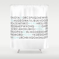 If you were here I would be home now Shower Curtain